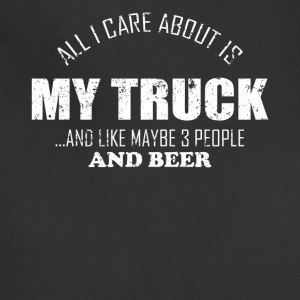 All I Care About Is My Truck Trucker T Shirts - Adjustable Apron