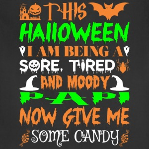 This Halloween Being Tired Moody Papi Candy - Adjustable Apron