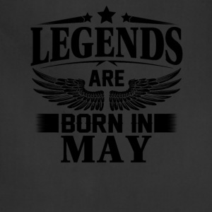 Legends Are Born In May - Adjustable Apron