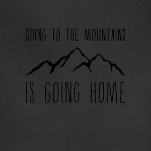 Going to the Mountains is Going Home - Adjustable Apron