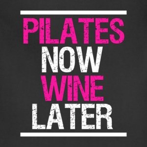 Pilates Now Wine Later Funny Workout Gym T Shirt - Adjustable Apron