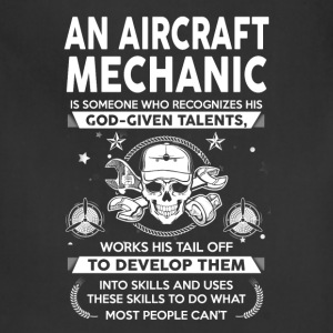 Aircraft Mechanic God - Given - Talents - Adjustable Apron