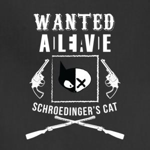 Schrödingers CAT Students University Shirt present - Adjustable Apron