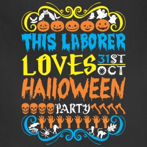 This Laborer Loves 31st Oct Halloween Party - Adjustable Apron