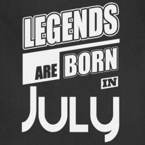 LEGENDS ARE BORN IN JULY LIMITED EDITION - Adjustable Apron