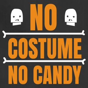 No costume no candy - Adjustable Apron
