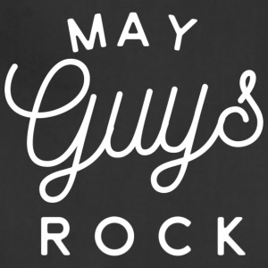 May Guys Rock - Adjustable Apron