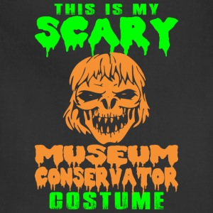 This Is Scary Museum Conservator Costume Halloween - Adjustable Apron