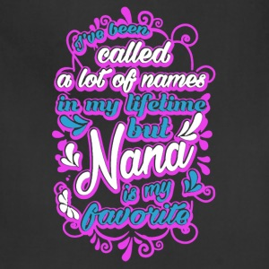 Nana Is My Favorite Name Shirt - Adjustable Apron