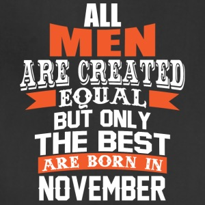 All Men Are Created Equal But Only in November - Adjustable Apron