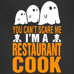 You Cant Scare Me Im Restaurant Cook Halloween - Adjustable Apron