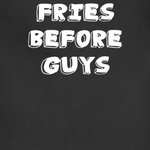 FRIES before GUYS - Adjustable Apron