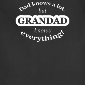 Dad Knows A Lot But Grandad Knows Everything - Adjustable Apron