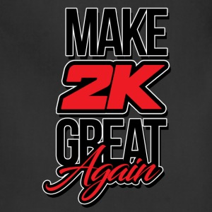 Make 2k Great Again - Adjustable Apron