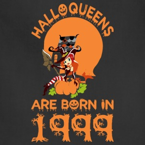 Halloqueens Are Born In 1999 - Adjustable Apron