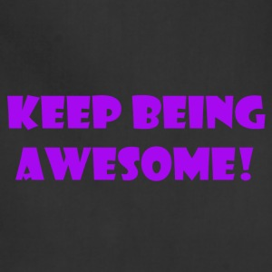being awesome - Adjustable Apron