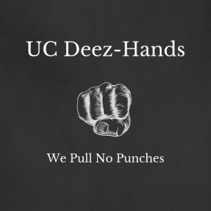 UC Deez-Hands We Pull No Punches - Adjustable Apron