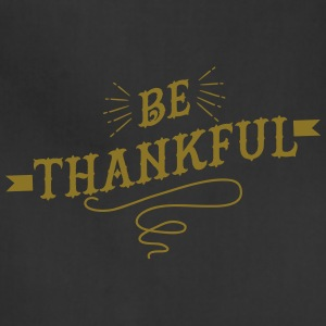 Be Thankful - Adjustable Apron