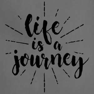 life is a journey - Adjustable Apron