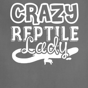 Crazy Reptile Lady Shirts - Adjustable Apron