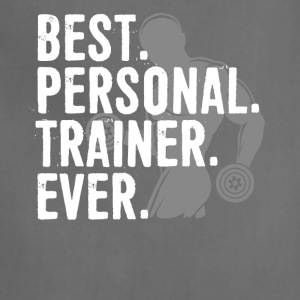 Best Personal Trainer Ever Health Fitness Tshirt - Adjustable Apron