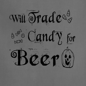 Will Trade Candy for Beer Halloween T Shirt - Adjustable Apron