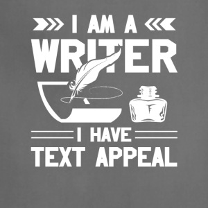 Im Writer I Have Text Appeal Writer Gift - Adjustable Apron