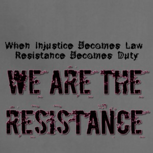 WE ARE THE RESISTANCE law and duty - Adjustable Apron
