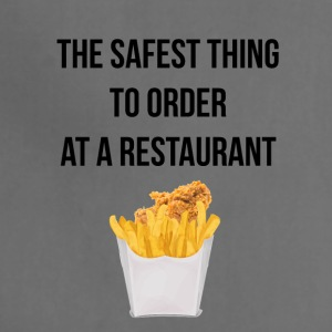 Nuggets with fries the safest thing to order - Adjustable Apron