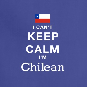 i cant keep calm im CHILEAN! - Adjustable Apron