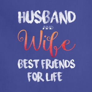 Husband And Wife Best Friends For Life T Shirt - Adjustable Apron