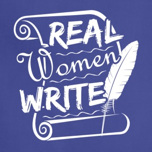 Real Women Write Shirt - Adjustable Apron
