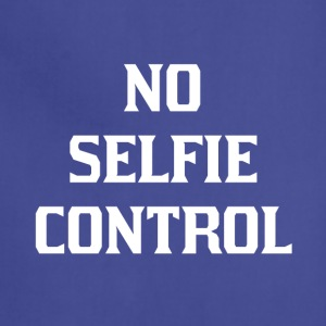 No selfie control - Adjustable Apron