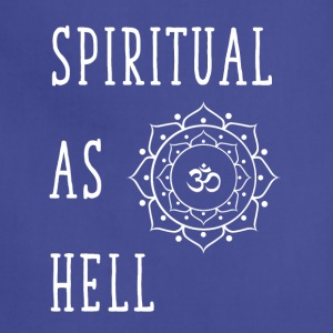Spiritual as hell - Adjustable Apron
