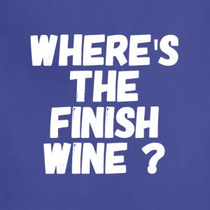 where's the finish wine - Adjustable Apron