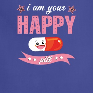 I am Your Happy Pill T-Shirt - Adjustable Apron