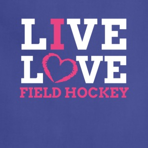 Live Love Field Hockey T-Shirt - Adjustable Apron