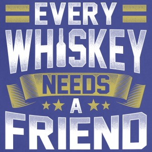 Every whiskey whisky needs a drinking friend - Adjustable Apron