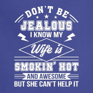 Husband Know Wife Is Smokin Hot Awesome - Adjustable Apron