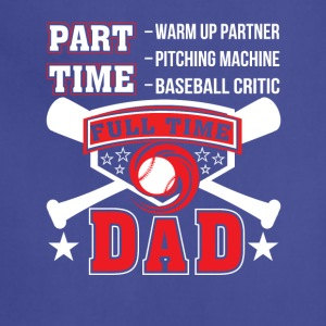 Partner Baseball Critic Full Time Dad - Adjustable Apron