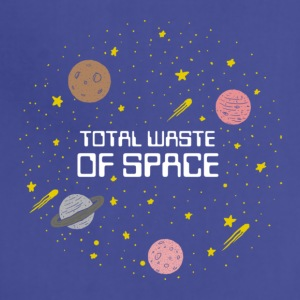 Total Waste Of Space - Adjustable Apron