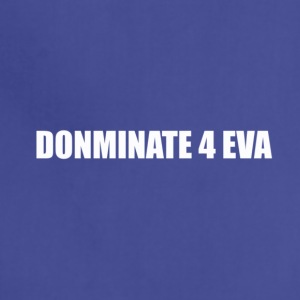 Dominate 4 Eva - Adjustable Apron