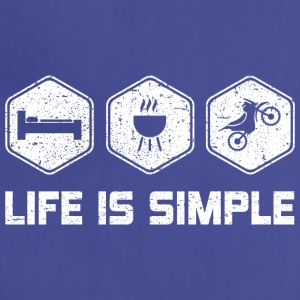 LIFE IS SIMPLE - MOTORCROSS SHIRT FOR WOMEN | MEN - Adjustable Apron