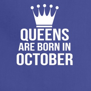 queens are born in october - Adjustable Apron