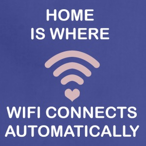 HOME IS WHERE WIFI CONNECTS - Adjustable Apron