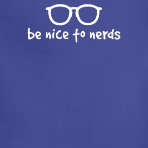 BE NICE TO NERDS - Adjustable Apron