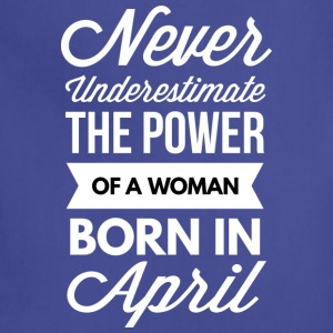 The power of a woman born in April - Adjustable Apron