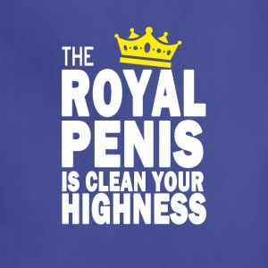 THE ROYAL PENIS IS CLEAN YOUR HIGHNESS - Adjustable Apron