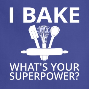 I Bake What's Your Superpower? - Adjustable Apron