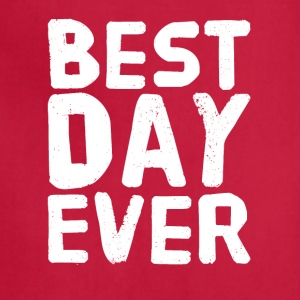 Best Day Ever - Adjustable Apron